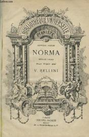 Norma - Opera En 3 Actes Pour Piano Seul - Bibliotheque Universelle Du Pianiste 7° Volume. - Couverture - Format classique