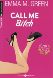 Vente livre :  Call me bitch  - Emma M. Green