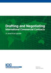 Vente livre :  Drafting and negotiating international commercial contracts  - Fabio Bortolotti