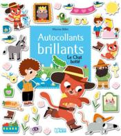 Vente  Le chat botté ; autocollants brillants  - Marion Billet - Charles Perrault