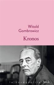 Vente livre :  Kronos  - Witold Gombrowicz