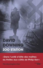 Vente livre :  Zoo station  - Downing David - David Downing