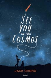 Vente  See you in the cosmos  - Jack Cheng - Kugler Dominique