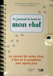 Le journal de bord de mon chat  - M Girier - J Salord