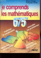 Je Comprends Les Mathematiques 6°/5° - Couverture - Format classique