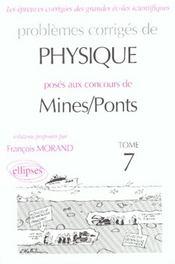 Problemes Corriges De Physique Mines/Ponts Tome 7 1998-2000 - Intérieur - Format classique