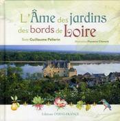 L'âme des jardins des bords de Loire - Intérieur - Format classique