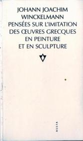 Pensees Sur L'Imitation Des Oeuvres Grecques... - Couverture - Format classique