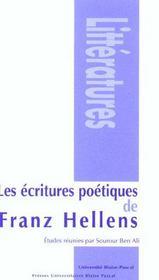 Ecritures Poetiques De Franz Hellens (Les)Colloque International Tenu A Clermont-Ferrand, 3 Et 4 Ma - Intérieur - Format classique