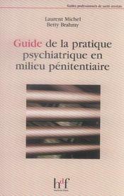 Guide de la pratique psychiatrique en milieu pénitentiaire - Intérieur - Format classique
