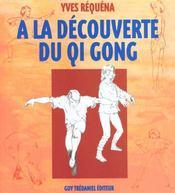 A la decouverte du qi gong - Intérieur - Format classique