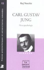 Carl Gustav Jung-Vie Psychologie (15) Figures - Couverture - Format classique