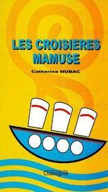 Les Croisieres Mamuse - Couverture - Format classique