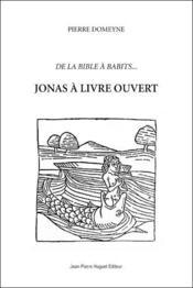 Jonas à livre ouvert ; de la Bible à babits... - Couverture - Format classique