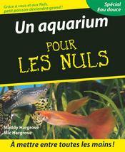 un aquarium pour les nuls maddy hargrove