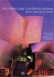 Architecture contemporaine ; chefs-d'oeuvre de génie - Intérieur - Format classique