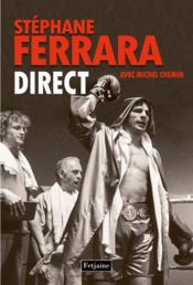 Vente livre :  Direct  - Stephane Ferrara - Michel Chemin