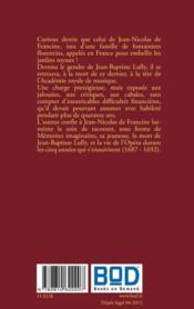Directeur de l'opéra après Lully ; mémoires imaginaires de Jean-Nicolas Francine (1687-1692) - 4ème de couverture - Format classique