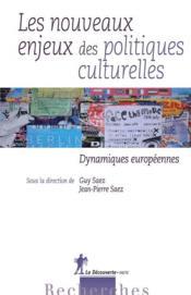 Les nouveaux enjeux des politiques culturelles - Couverture - Format classique