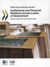Institutional and financial relations accros levels of gouvernment - Couverture - Format classique