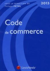 Code de commerce 2013 (25e édition) - Couverture - Format classique