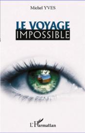 Le voyage impossible - Couverture - Format classique