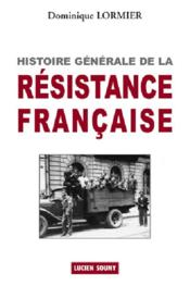 Histoire générale de la résistance française - Couverture - Format classique