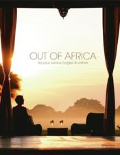 Vente livre :  Out Of Africa Les Plus Beaux Lodges Et Safaris  - Pons Sylvie - Sylvie Pons