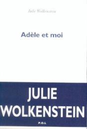 Adèle et moi - Couverture - Format classique