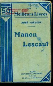 Histoire Du Chevalier Des Grieux Et De Manon Lescaut. Collection : Les Meilleurs Livres N° 8. - Couverture - Format classique