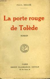 La Porte Rouge De Tolede. - Couverture - Format classique