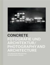 Concrete photography and architecture  - Daniela Janser Thoma