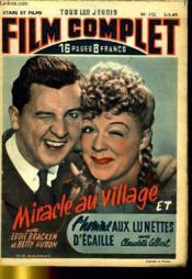 Stars Et Films - Tous Les Jeudis Film Complet N° 152 - Miracle Au Village - L'Homme Aux Lunettes D'Acaille - Couverture - Format classique