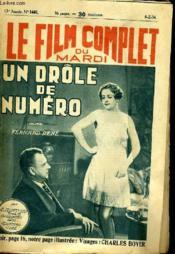 Le Film Complet Du Mardi N° 1440 - 13e Annee - Un Drole De Numero - Couverture - Format classique