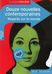 Vente  12 nouvelles contemporaines ; regards sur le monde  - Collectif - Virginie Manouguian