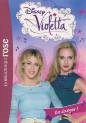 Vente  Violetta t.29 ; en danger !  - Collectif
