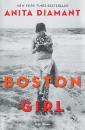 Vente livre :  Boston girl  - Anita Diamant