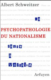 Vente  Psychopathologie du nationalisme  - Albert Schweitzer