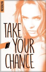 Vente  Take your chance - t03 - take your chance - 3 - harley  - Kessilya