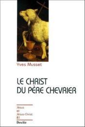 Le Christ du père chevrier - Couverture - Format classique