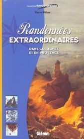 Randonnees Extraordinaires Dans Les Alpes Et En Provence - Intérieur - Format classique