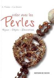 Creer Avec Les Perles - Couverture - Format classique