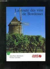 Route des vins de bordeaux - Couverture - Format classique