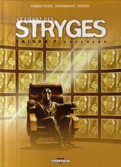 Le chant des stryges ; saison 2 t.11 ; cellules - Intérieur - Format classique