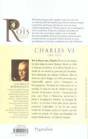 Les rois qui ont fait la France ; Charles VI, 1380-1422 ; fils de Charles V - 4ème de couverture - Format classique