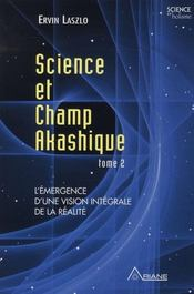 Vente  Science et champ akashique t.2  - Ervin Laszlo
