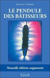 Pendule Des Batisseurs - Couverture - Format classique
