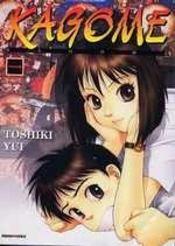 Kagome Kagome T.1 – Toshiki Yui – ACHETER OCCASION – 17/12/2003