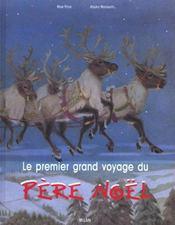 Le premier grand voyage du Père Noël - Intérieur - Format classique
