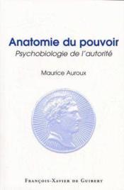 Anatomie Du Pouvoir - Couverture - Format classique